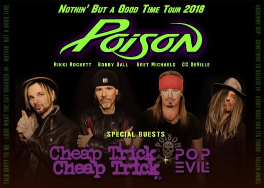 POISON WITH SPECIAL GUESTS CHEAP TRICK & POP EVIL