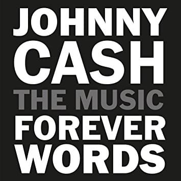ALBUM OF THE WEEK: Johnny Cash: Forever Words