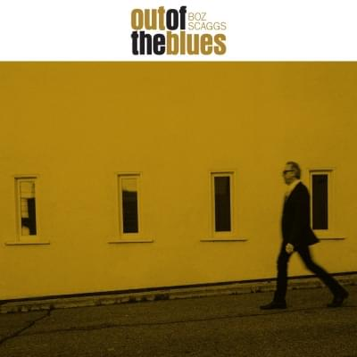 Boz Scaggs: Out of the Blues Tour