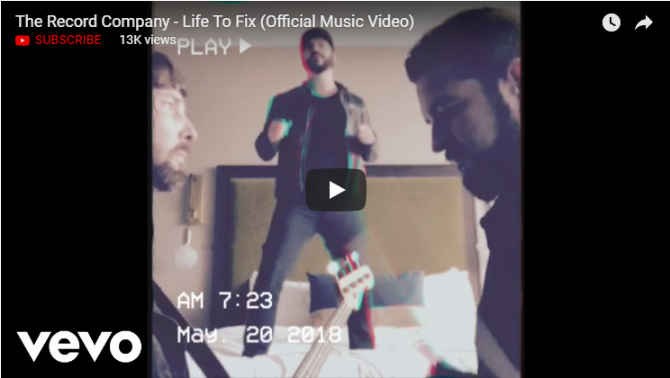 VIDEO: The Record Company – Life To Fix