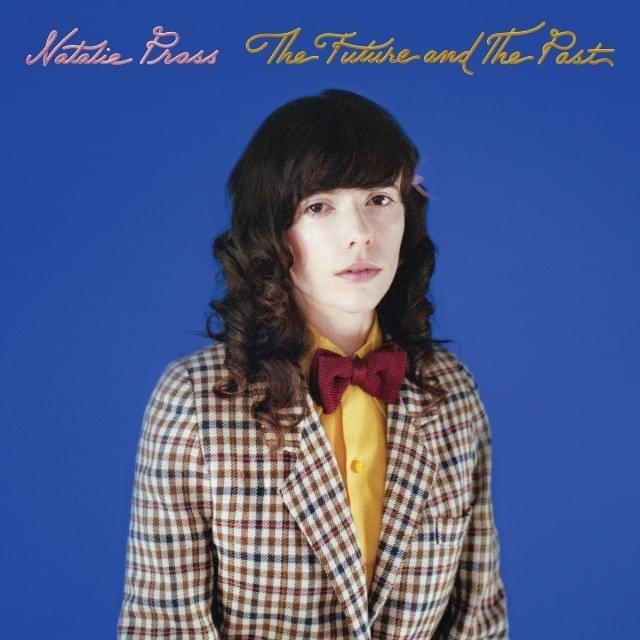 ALBUM OF THE WEEK: Natalie Prass – The Future And The Past