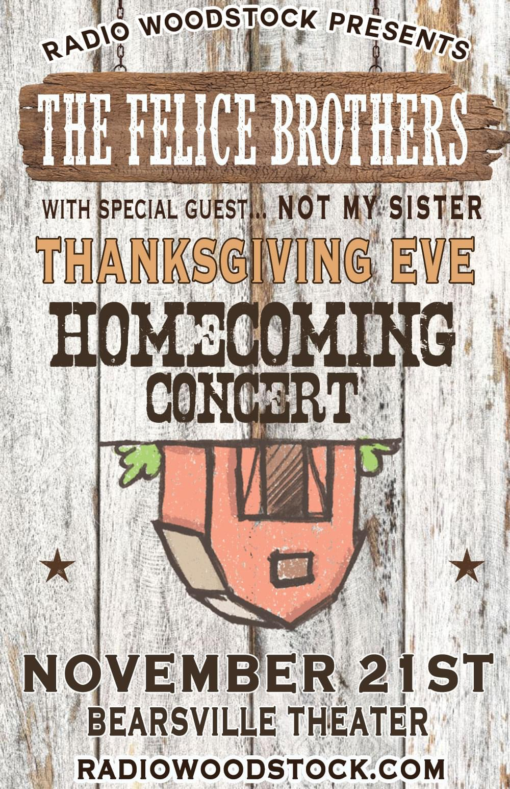 The Felice Brothers Thanksgiving Eve Homecoming Concert!