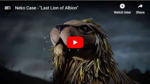 VIDEO: Neko Case – Last Lion of Albion