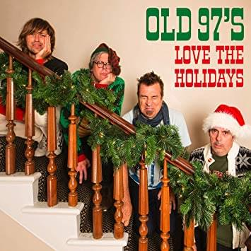ALBUM OF THE WEEK: Old 97s – Love The Holidays
