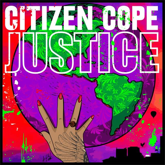 HEAR WHAT'S NEW: Citizen Cope – Justice
