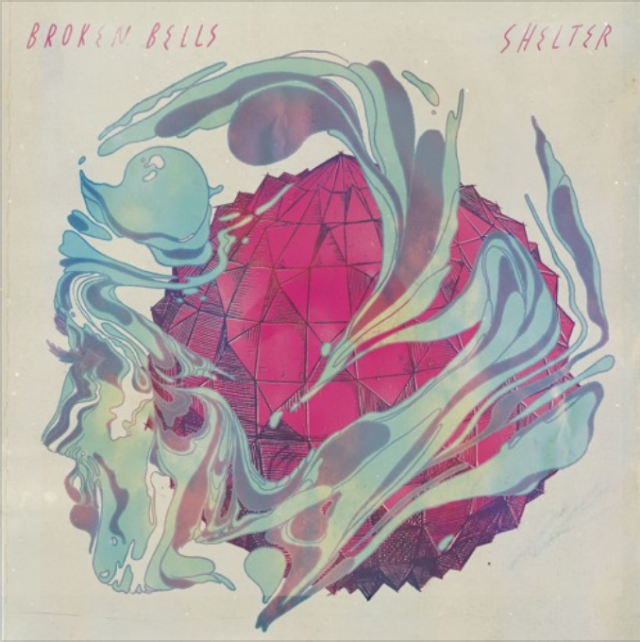 HEAR WHAT'S NEW: Broken Bells – Shelter