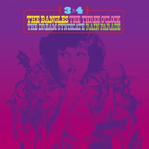 ALBUM OF THE WEEK: 3×4 – The Bangles, The Three O'Clock, The Dream Syndicate, Rain Parade