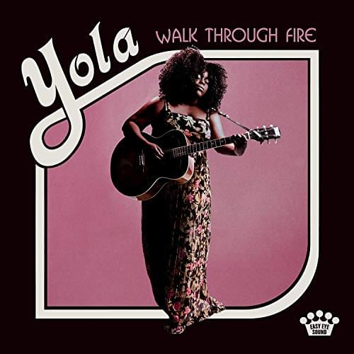 ALBUM OF THE WEEK: Yola – Walk Through Fire