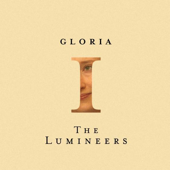 HEAR WHAT'S NEW: The Lumineers – Gloria
