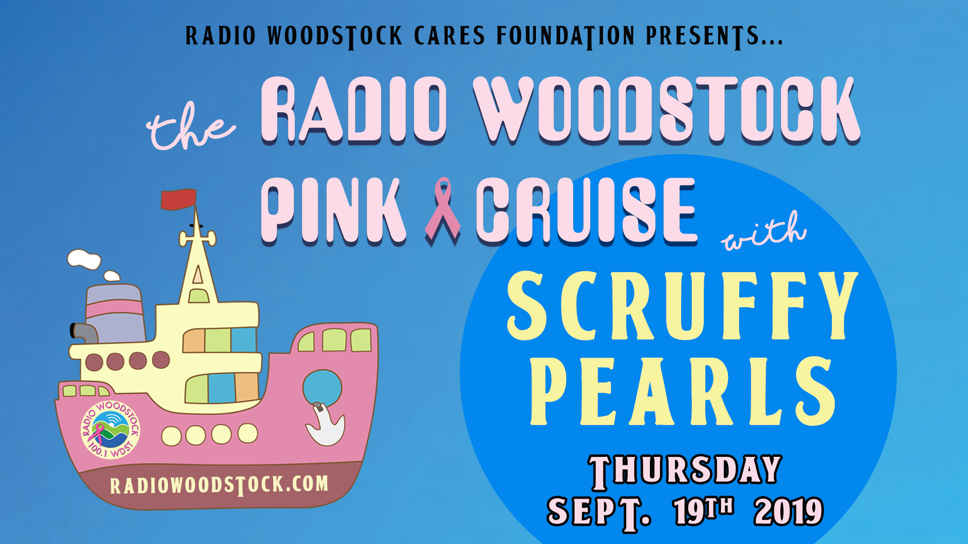 Radio Woodstock PINK Cruise featuring Scruffy Pearls!