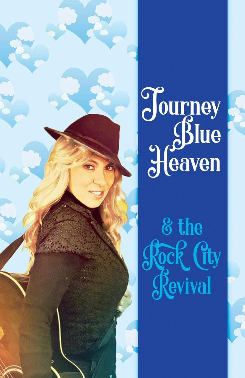 Journey Blue Heaven & Rock City Revival – Contemporary Folk Rock 60's-90's