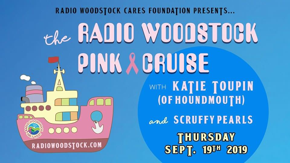 Radio Woodstock PINK Cruise featuring Katie Toupin