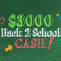 $3000 Back-2-School Cash – Y103
