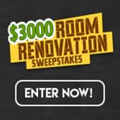 $3000 Room Renovation Sweepstakes – HOT