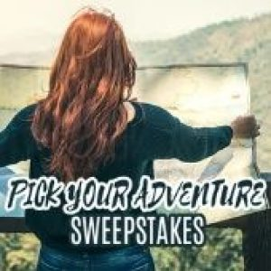 HOT Pick Your Own Adventure Sweepstakes