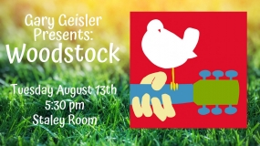 "Gary Geisler Presents: ""Woodstock"" at the Decatur Public Library"