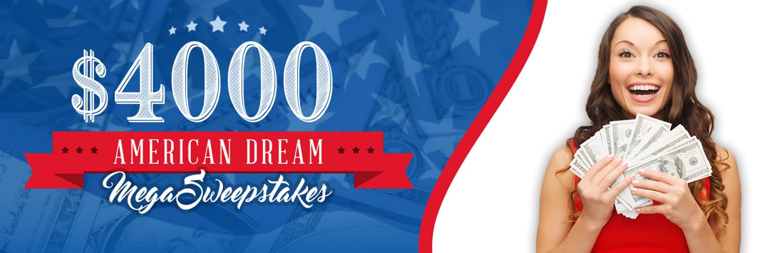 $4000 American Dream Sweepstakes