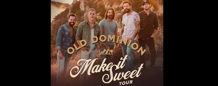 Old Dominion- RESCHEDULED!!  NEW DATE!!