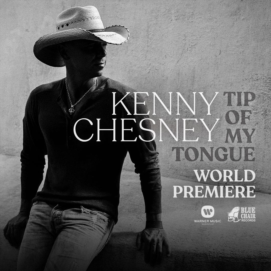 """LISTEN: Kenny Chesney """"Tip Of My Tongue"""""""